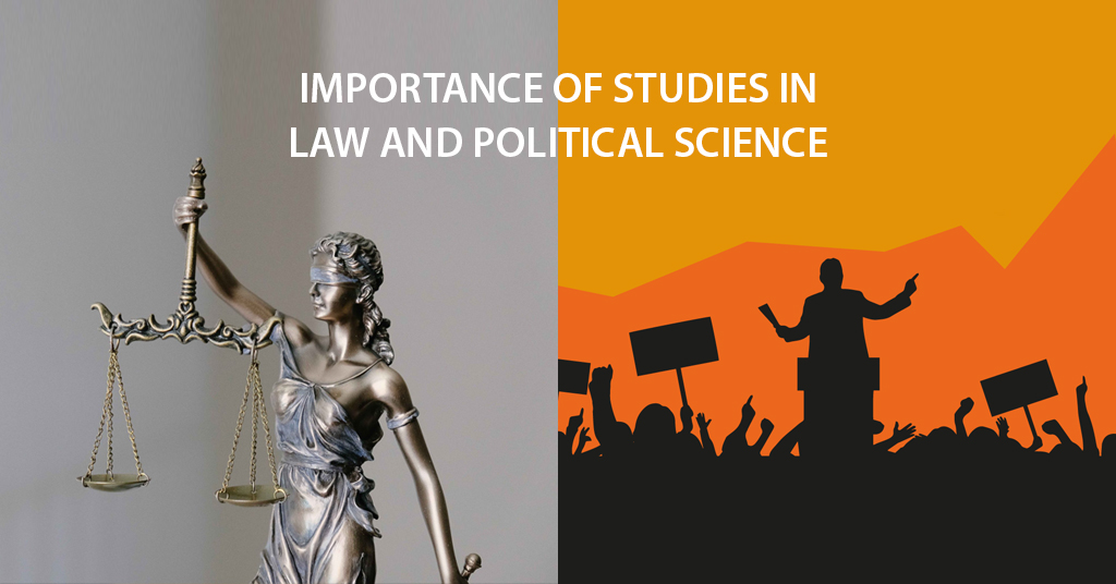 Importance of Studies in Law and Political Science
