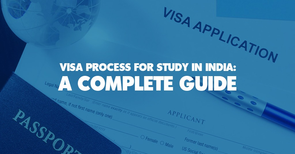 Visa process for Study in India
